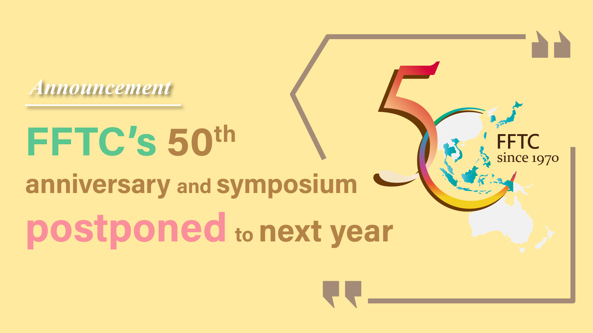 FFTC's 50th anniversary and symposium postponed to next year